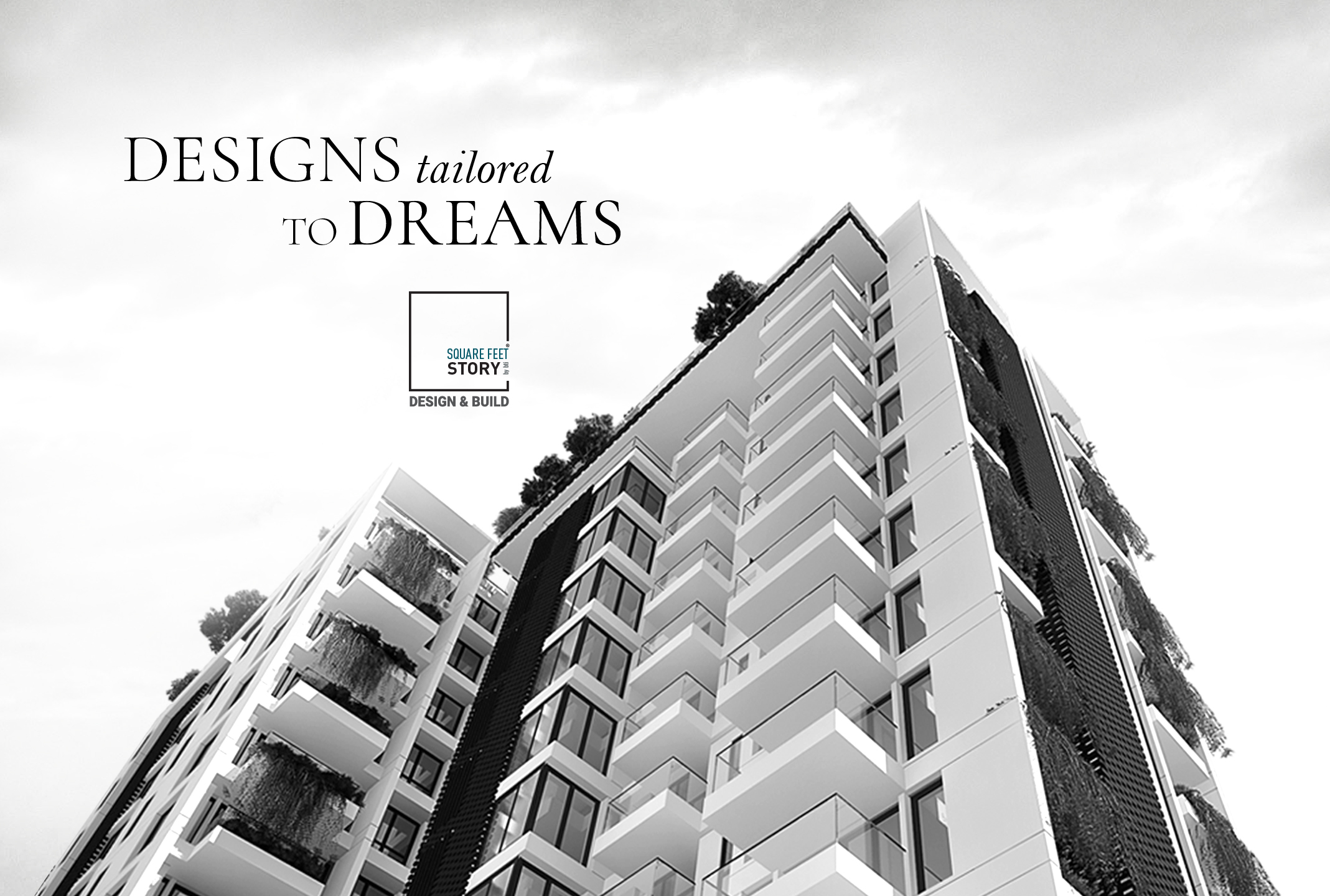 Designs Tailored to Dreams: Square Feet Story